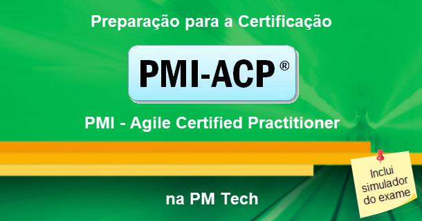Preparação para a certificação PMI-ACP da PM Tech