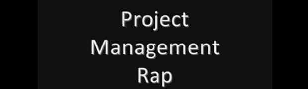 The Project Management Rap!